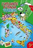 L'atlante d'Italia Touring con Joe Canino. Con adesivi (Atlanti Touring junior)