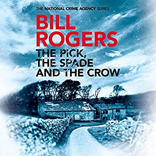 The Pick, the Spade and the Crow audiobook cover art