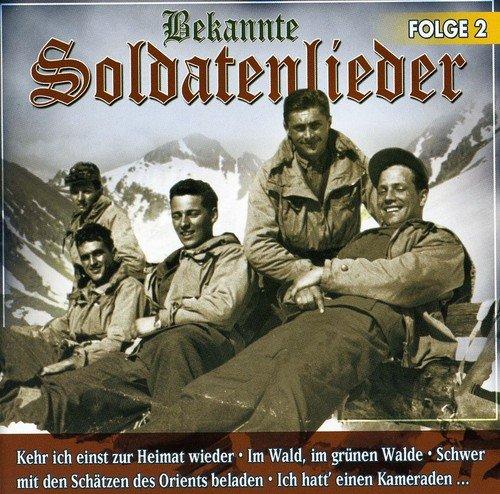 Bekannte Soldatenlieder 2