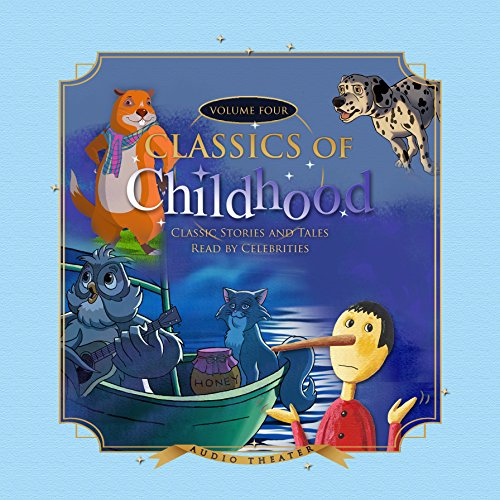 Classics of Childhood, Vol. 4 audiobook cover art