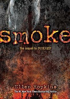 Smoke (Burned Book 2) by [Ellen Hopkins]