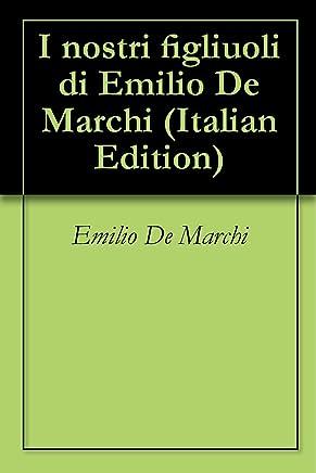 I nostri figliuoli di Emilio De Marchi