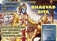 BHAGVAD GITA : ISHWAR'S TIMELESS AND UNIVERSAL ANCIENT MOST TEACHINGS, 2/ED.