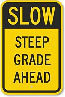 NDTS Metal Deco Sign 8x12 inches Slow Steep Grade Ahead Heavy Duty Aluminum Sign 63 Mil