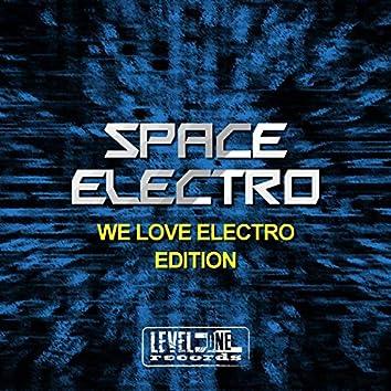 Space Electro (We Love Electro Edition)