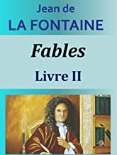 Fables - Livre II illustree (French Edition)
