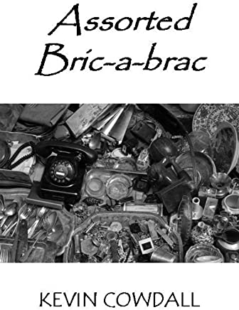 Assorted Bric-a-brac: Selected Poems (English Edition)