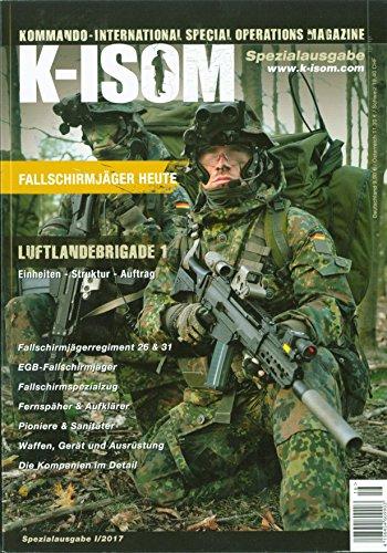 K-ISOM I/2017 Spezial: Fallschirmjäger Luftlandebrigade Einheiten Struktur Auftrag Elite Bundeswehr