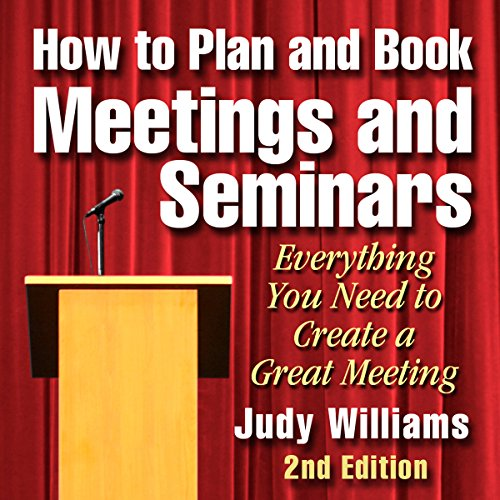 How to Plan and Book Meetings and Seminars - 2nd edition audiobook cover art