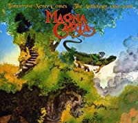 Tomorrow Never Comes: The Anthology 1969-2006 by MAGNA CARTA (2007-08-07)