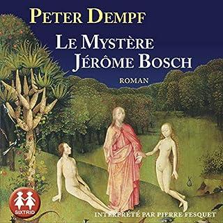 Couverture de Le mystère Jérôme Bosch
