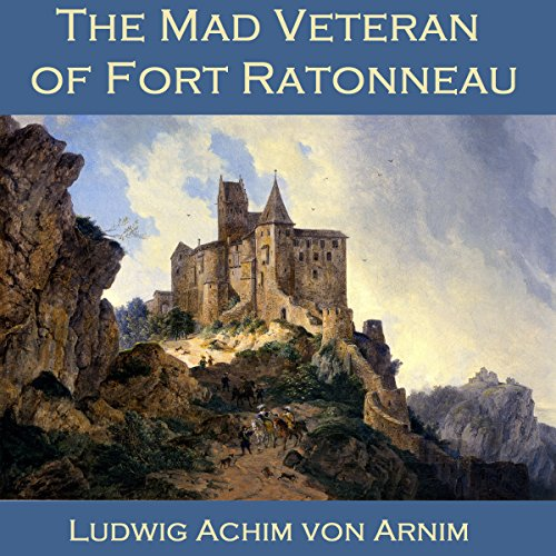 The Mad Veteran of Fort Ratonneau audiobook cover art