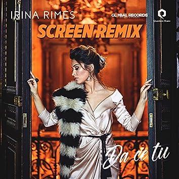 Da Ce Tu (ScreeN Remix)