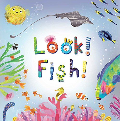 Look! Fish!