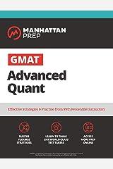 GMAT Advanced Quant: 250+ Practice Problems & Online Resources (Manhattan Prep GMAT Strategy Guides) Kindle Edition