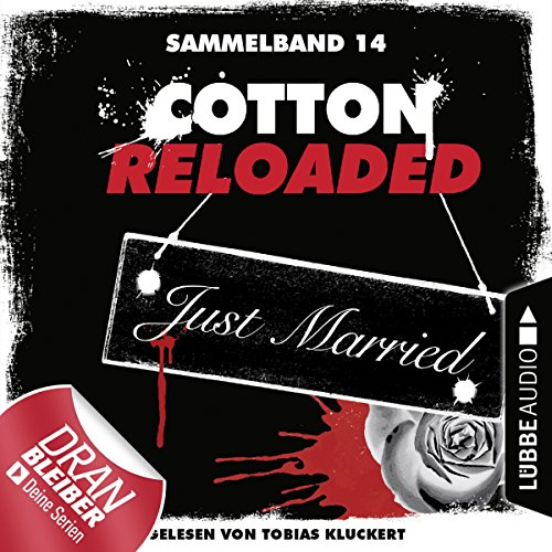 Cotton Reloaded: Sammelband 14 (Cotton Reloaded 40-42) audiobook cover art