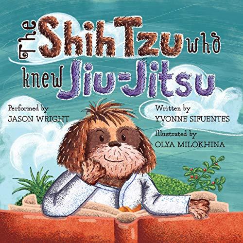 The Shih Tzu Who Knew Jiu-Jitsu audiobook cover art