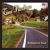 Songtexte von Tom Paxton - Redemption Road