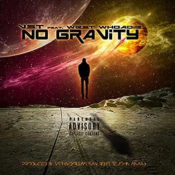 No Gravity (feat. West Whoadie)