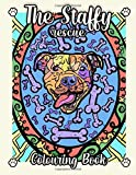 Staffy Rescue Colouring Book: 40 Stress Relieving Staffy Dog Designs With Patterns for Adults