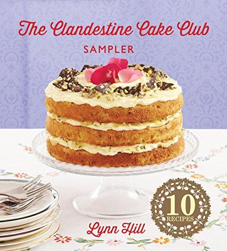 The Clandestine Cake Club Cookbook by [Lynn Hill]