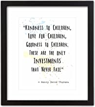 Wall Art Print by ArtDash ~ HENRY DAVID THOREAU Famous Quote: 'Kindness to Children.....' (8