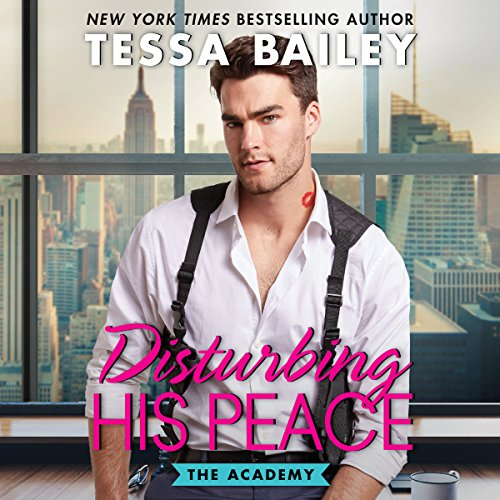Disturbing His Peace     The Academy              Written by:                                                                                                                                 Tessa Bailey                               Narrated by:                                                                                                                                 Jacob Morgan,                                                                                        Lola Canela                      Length: 7 hrs and 37 mins     Not rated yet     Overall 0.0
