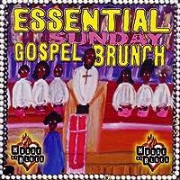 Essential Sunday Gospel Brunch