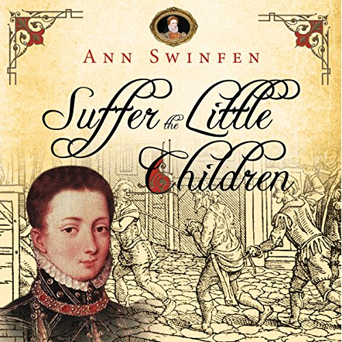 Suffer the Little Children: The Chronicles of Christoval Alvarez, Volume 5 audiobook cover art