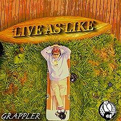 GRAPPLER「LIVE AS LIKE」のCDジャケット