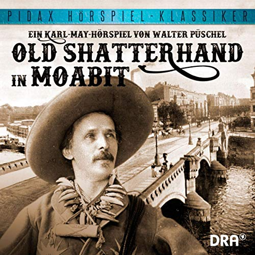 Old Shatterhand in Moabit Titelbild