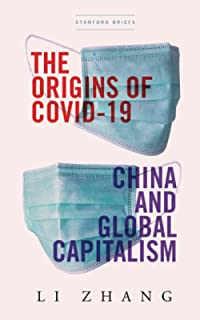 The Origins of COVID-19: China and Global Capitalism
