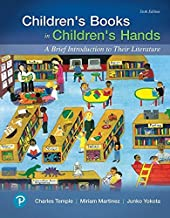 Children's Books in Children's Hands: A Brief Introduction to Their Literature (6th Edition) (What's New in Literacy)