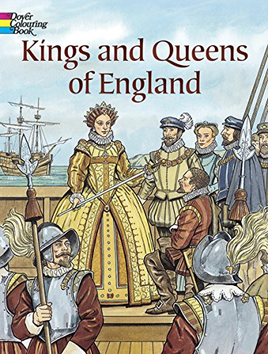Kings and Queens of England Coloring Book (Dover History Coloring Book)