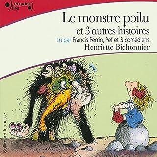 Couverture de Le monstre poilu et trois autres histoires