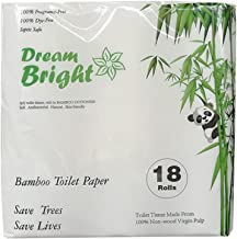 Dream Bright - High Quality Extra Soft 100% Virgin Bamboo Pulp Toilet Paper 250 X 3-ply Sheets Per Roll (18 Rolls), Eco-Friendly, Septic Safe, Chlorine Bleach Free (18 Rolls)