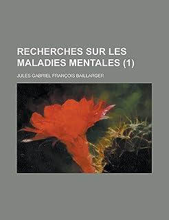 Recherches Sur Les Maladies Mentales (1)