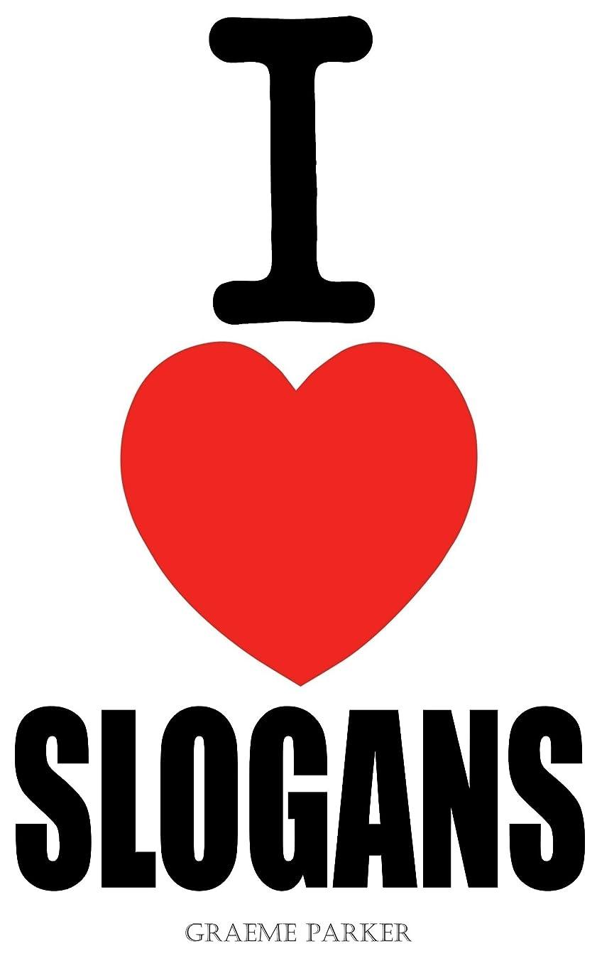 I Love Slogans (English Edition)