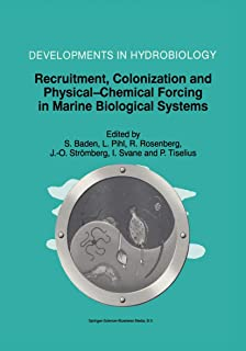 Recruitment, Colonization and Physical-Chemical Forcing in Marine Biological Systems: Proceedings of the 32nd European Mar...