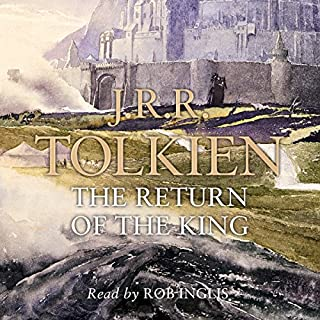 The Return of the King     The Lord of the Rings, Book 3              By:                                                                                                                                 J. R. R. Tolkien                               Narrated by:                                                                                                                                 Rob Inglis                      Length: 14 hrs and 23 mins     3,113 ratings     Overall 4.9