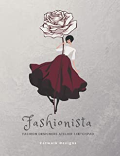 Fashiontista: Fashion Designers Atelier Sketchpad - 8.5x11 Vertical Layout 100 pp Blank Pages Smooth Paper Surface