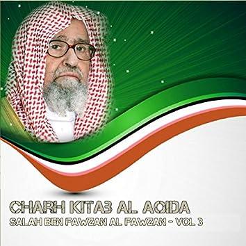 Charh Kitab Al Aqida Vol 3 (Quran)