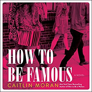 How to Be Famous audiobook cover art