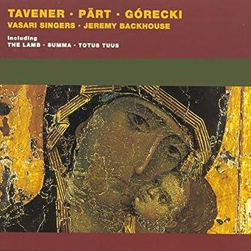 Pärt/Tavener/Ridout/Górecki: Choral Works
