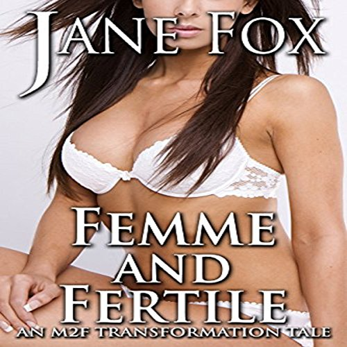 Femme and Fertile audiobook cover art