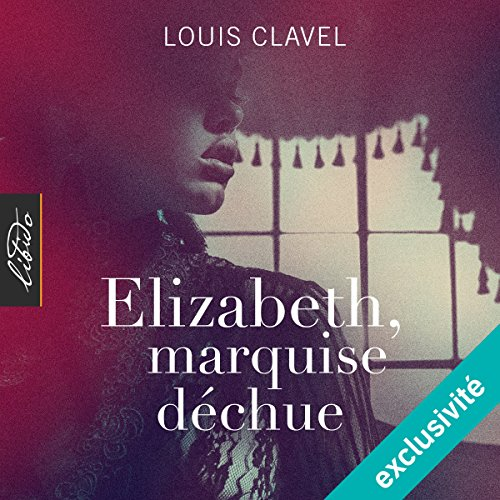 Elizabeth, marquise déchue audiobook cover art