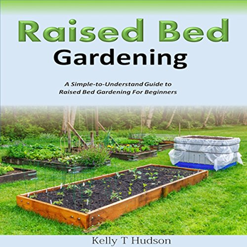 Raised Bed Gardening audiobook cover art