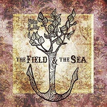 The Field & The Sea
