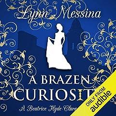 A Brazen Curiosity: A Regency Cozy