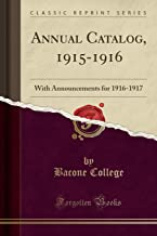 Annual Catalog, 1915-1916: With Announcements for 1916-1917 (Classic Reprint)